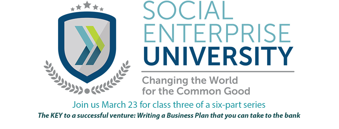 "Join SEA NTC March 23 for Social Enterprise University's ""Writing a Business Plan You Can Take to the Bank"""